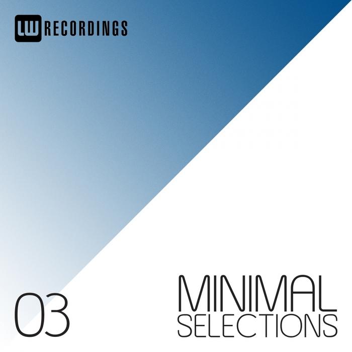 VARIOUS - Minimal Selections Vol 03