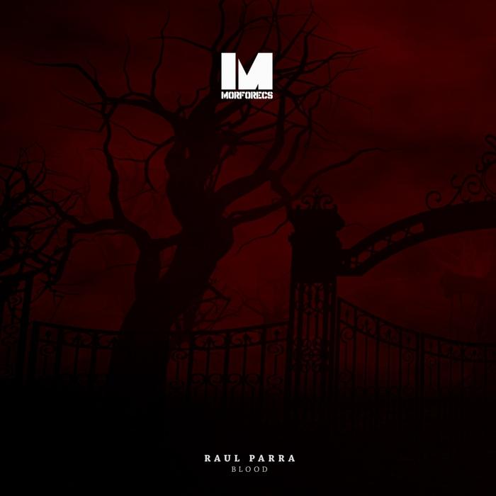 RAUL PARRA - Blood