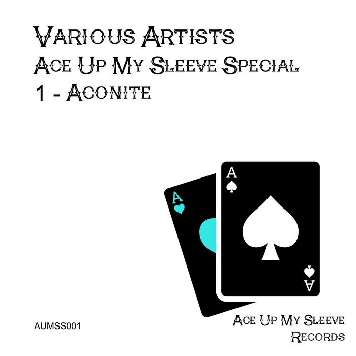 VARIOUS - Ace Up My Sleeve Special 1 - Aconite