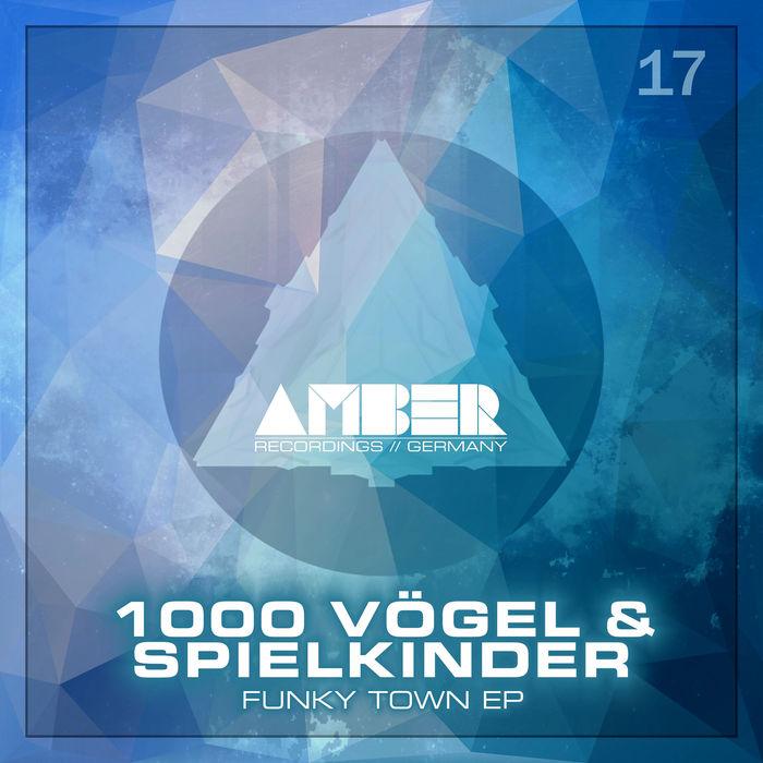 1000 VOGEL & SPIELKINDER - Funky Town