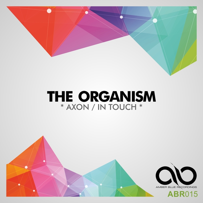 THE ORGANISM - Axon/In Touch