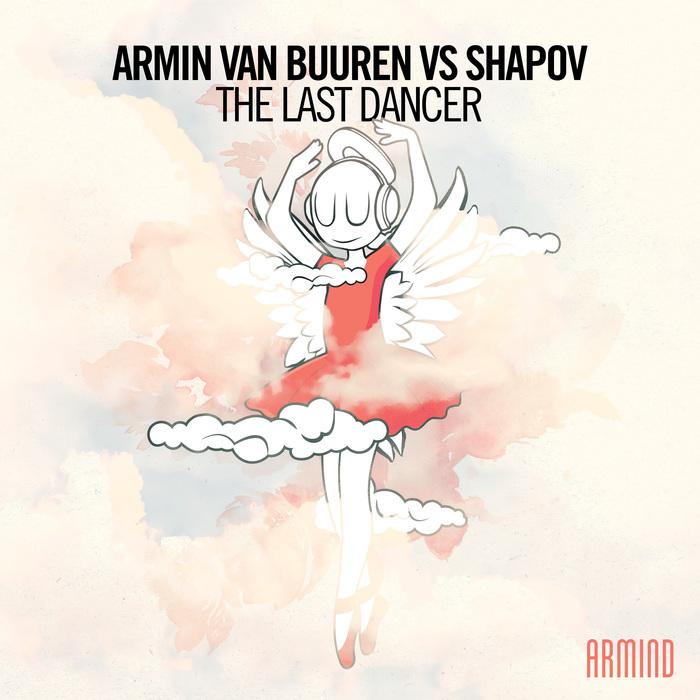ARMIN VAN BUUREN vs SHAPOV - The Last Dancer