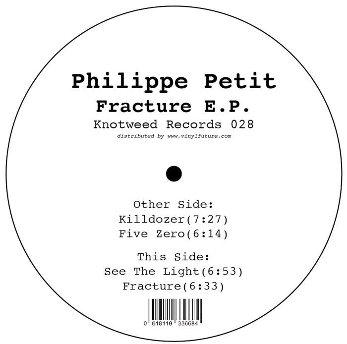 PHILIPPE PETIT - Fracture EP