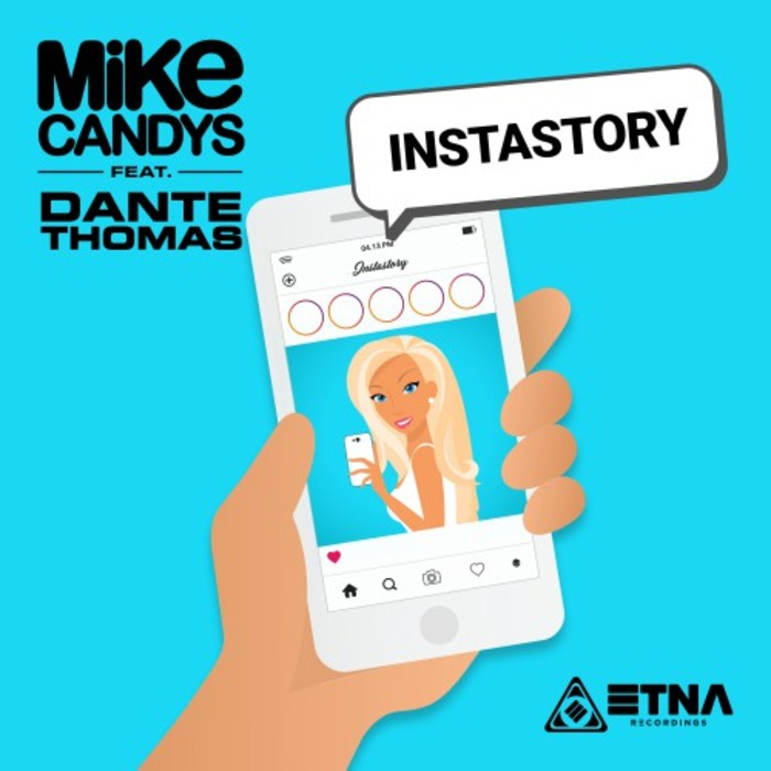 MIKE CANDYS feat DANTE THOMAS - Instastory
