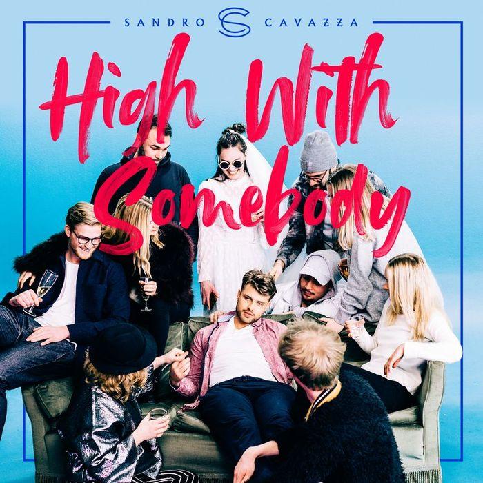 SANDRO CAVAZZA - High With Somebody