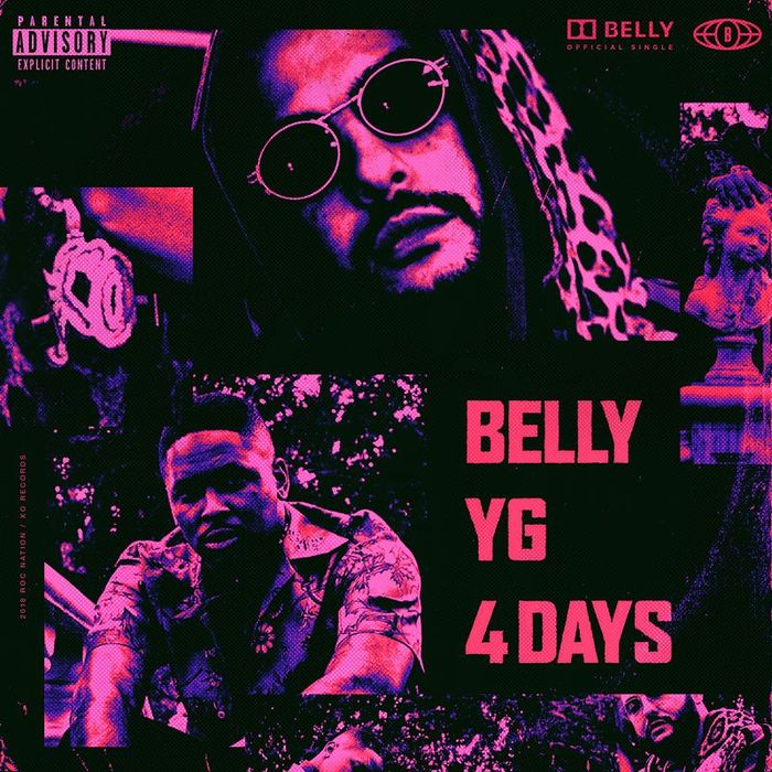 BELLY feat YG - 4 Days (Explicit)