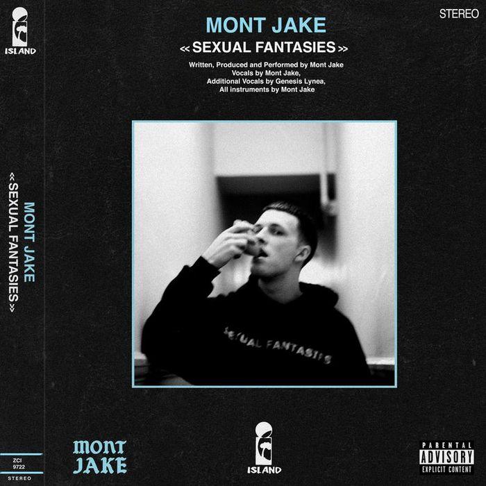 MONT JAKE - Sexual Fantasies (Explicit)