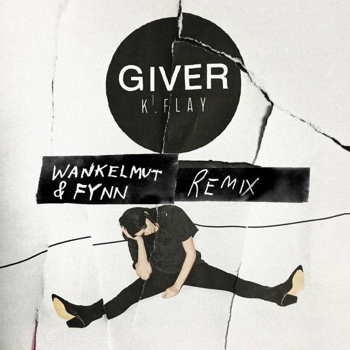 KFLAY - Giver (Wankelmut & Fynn Remix) (Explicit)