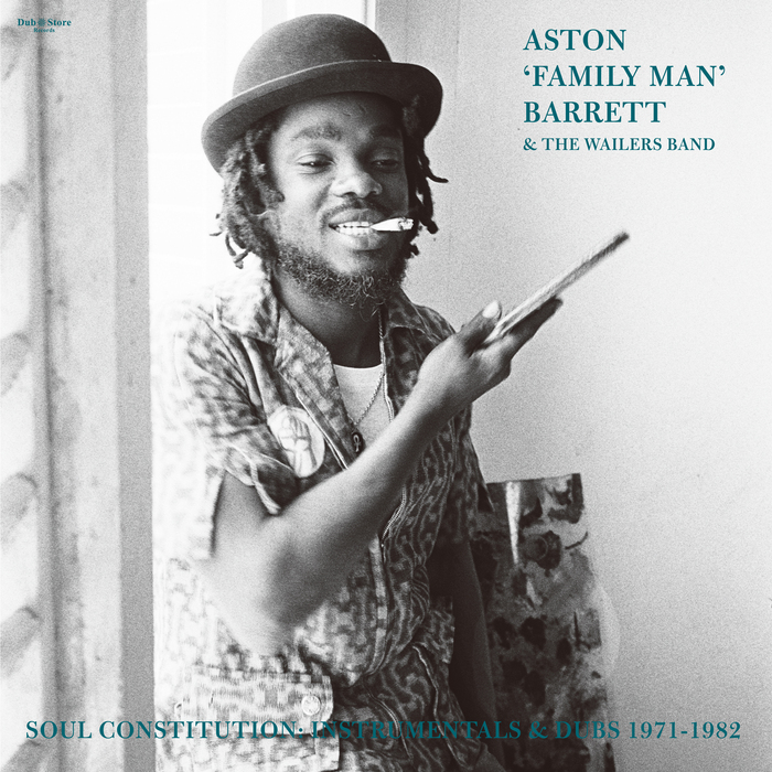 ASTON 'FAMILY MAN' BARRETT/THE WAILERS BAND - Soul Constitution: Instrumentals & Dubs 1971-1982