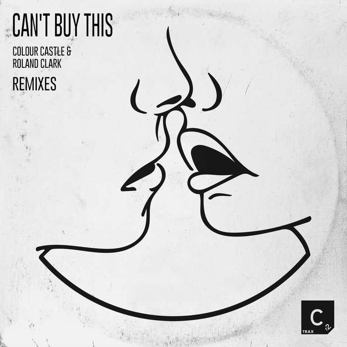 COLOUR CASTLE & ROLAND CLARK - Can't Buy This