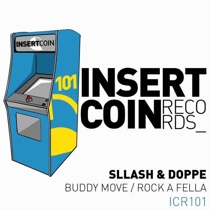 SLLASH & DOPPE - Buddy Move/Rock A Fella