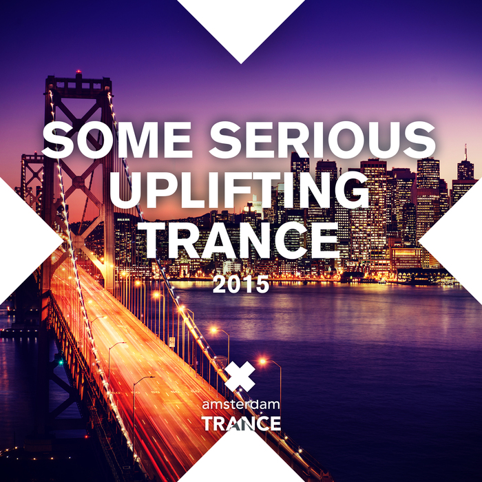 VARIOUS - Some Serious Uplifting Trance 2015