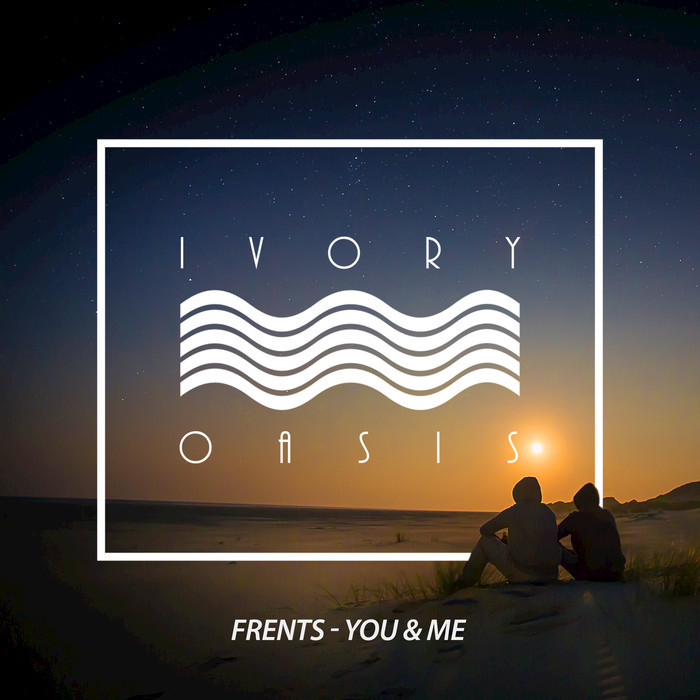 FRENTS - You & Me