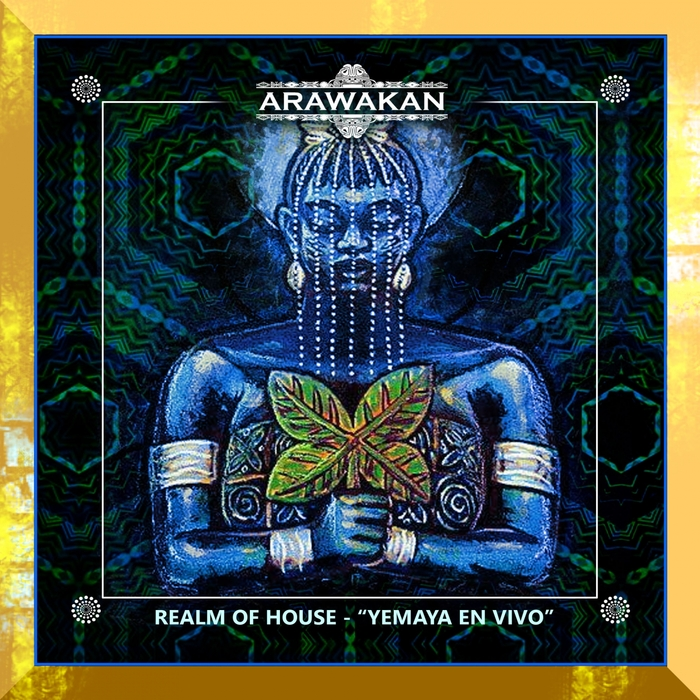 REALM OF HOUSE - Yemaya En Vivo