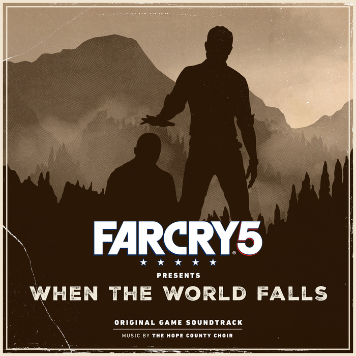 THE HOPE COUNTY CHOIR - Far Cry 5 Presents: When The World Falls (Original Game Soundtrack)