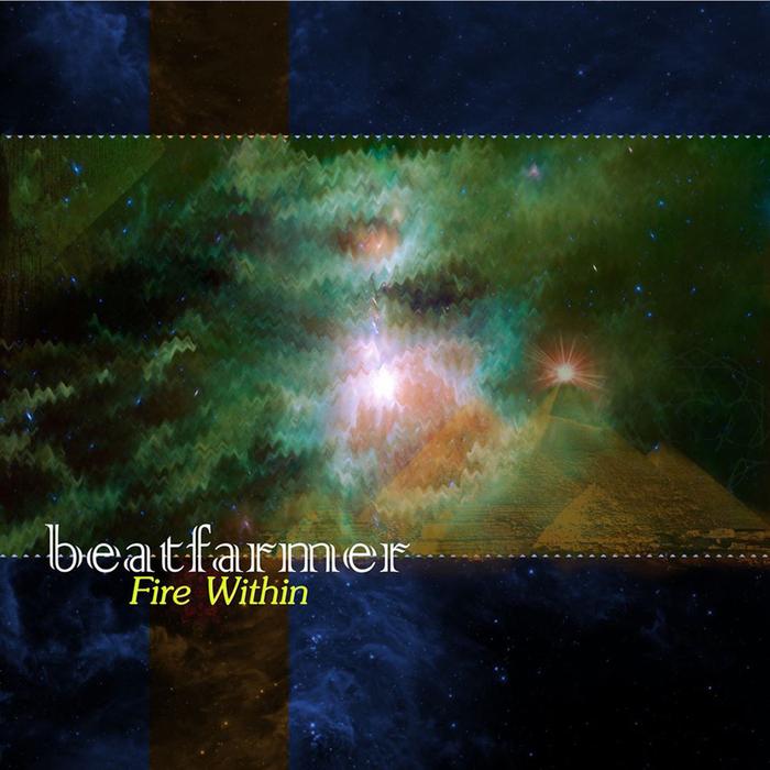 BEATFARMER - FIRE WITHIN