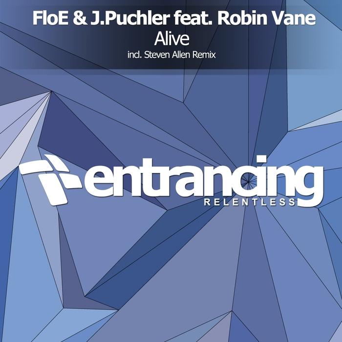 FLOE & J PUCHLER feat ROBIN VANE - Alive