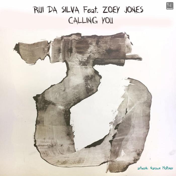 RUI DA SILVA/ZOEY JONES - Calling You