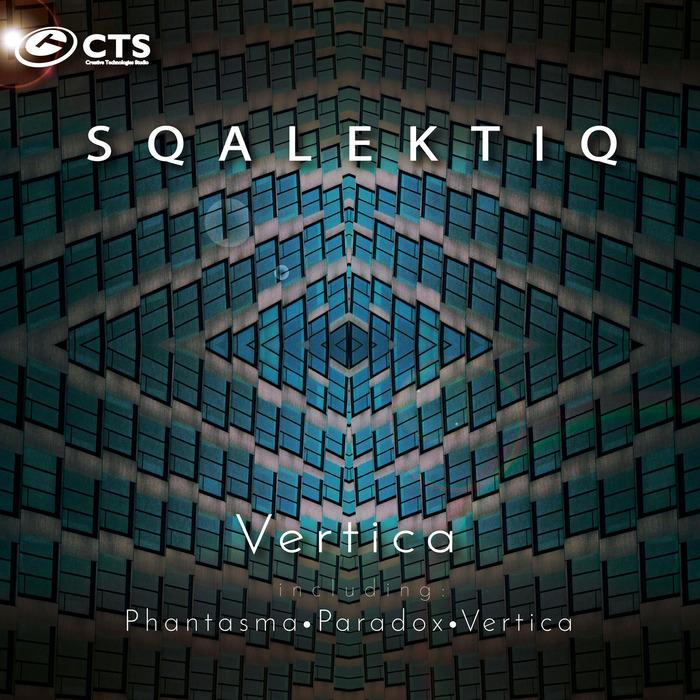 SQALEKTIQ - Vertica EP
