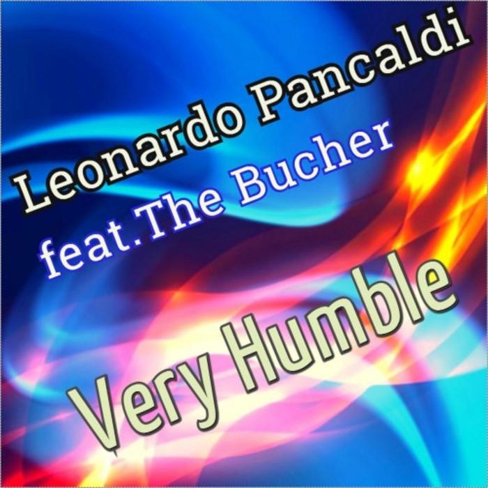 LEONARDO PANCALDI feat THE BUTCHER - Very Humble
