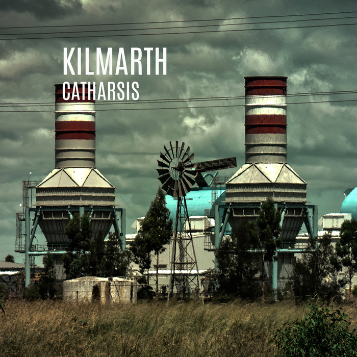 KILMARTH - Catharsis