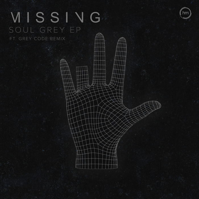 MISSING - Soul Grey EP