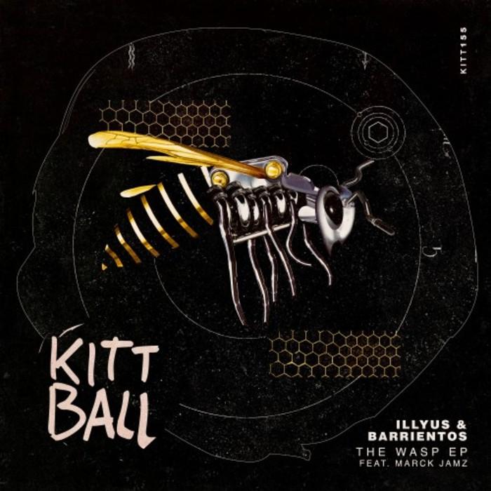 ILLYUS & BARRIENTOS feat MARCK JAMZ - The Wasp EP