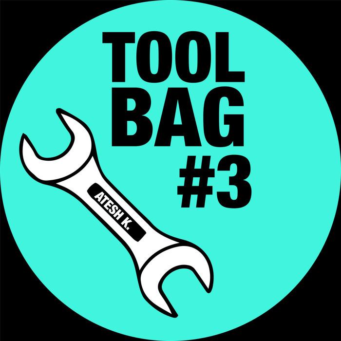 ATESH K - Tool Bag #3