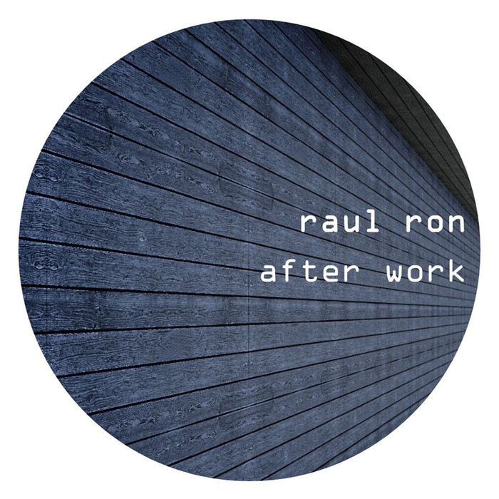 RAUL RON - After Work
