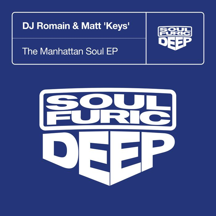 DJ ROMAIN/MATT 'KEYS' - The Manhattan Soul EP