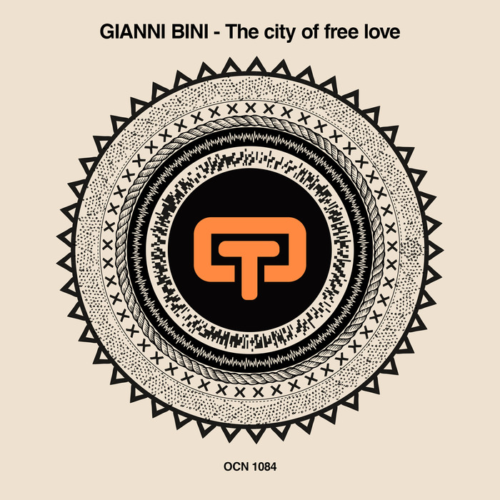 GIANNI BINI - The City Of Free Love