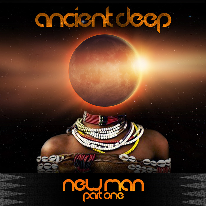 ANCIENT DEEP - NewMAN