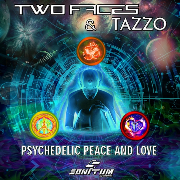 TWO FACES vs TAZZO - Psychedelic, Peace & Love