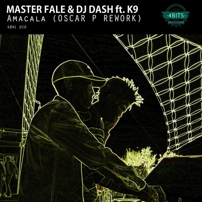 MASTER FALE & DJ DASH feat K9 - Amacala (Oscar P Remix)