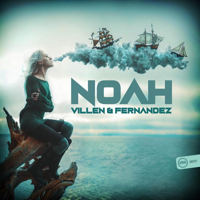 VILLEN & FERNANDEZ - NOAH