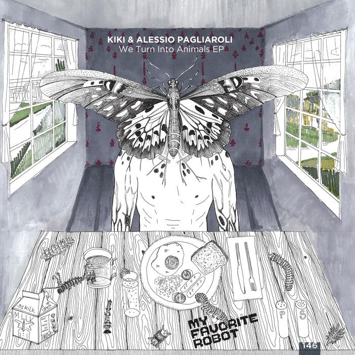 ALESSIO PAGLIAROLI/KIKI - We Turn Into Animals