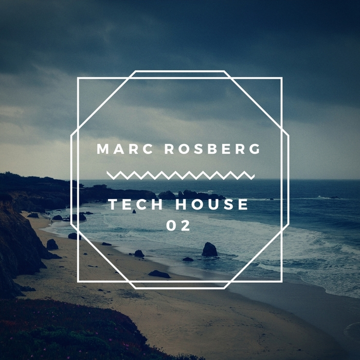 MARC ROSBERG - Tech House 02