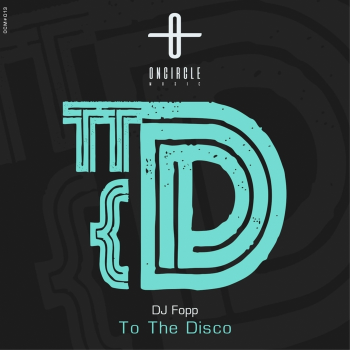 DJ FOPP - To The Disco