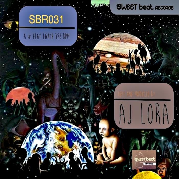 AJ LORA - Flat Earth
