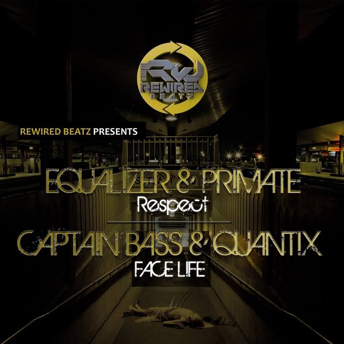 EQUALIZER/PRIMATE/CAPTAIN BASS/QUANTIX - Respect