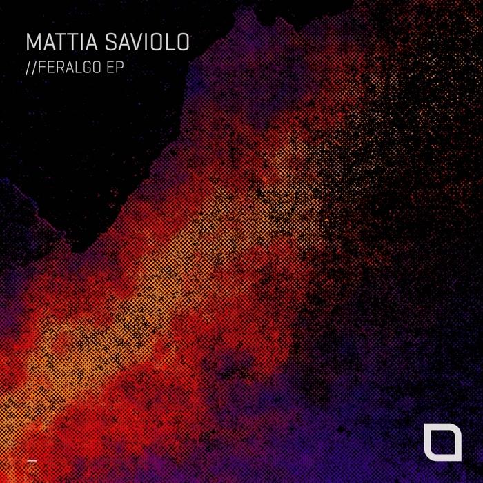 MATTIA SAVIOLO - Feralgo EP
