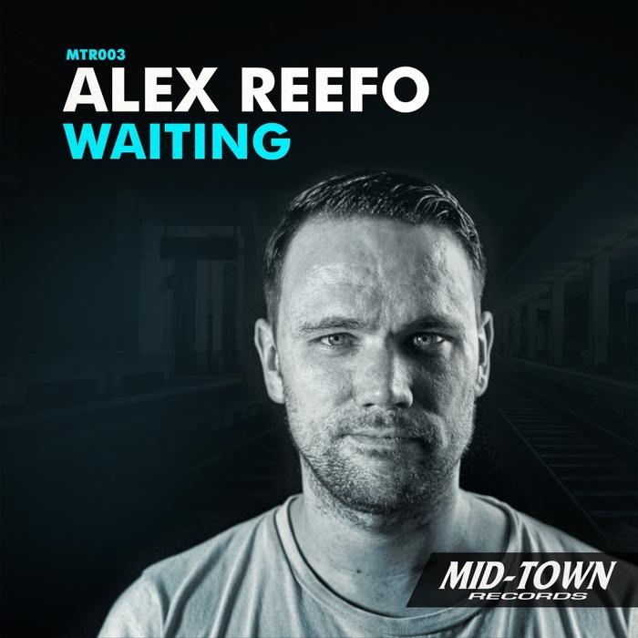ALEX REEFO - Waiting