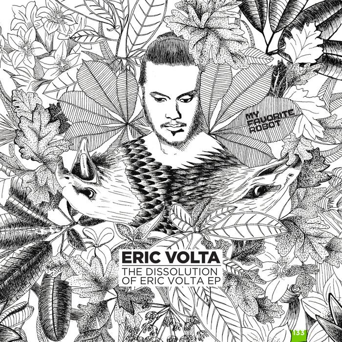ERIC VOLTA - The Dissolution Of Eric Volta EP