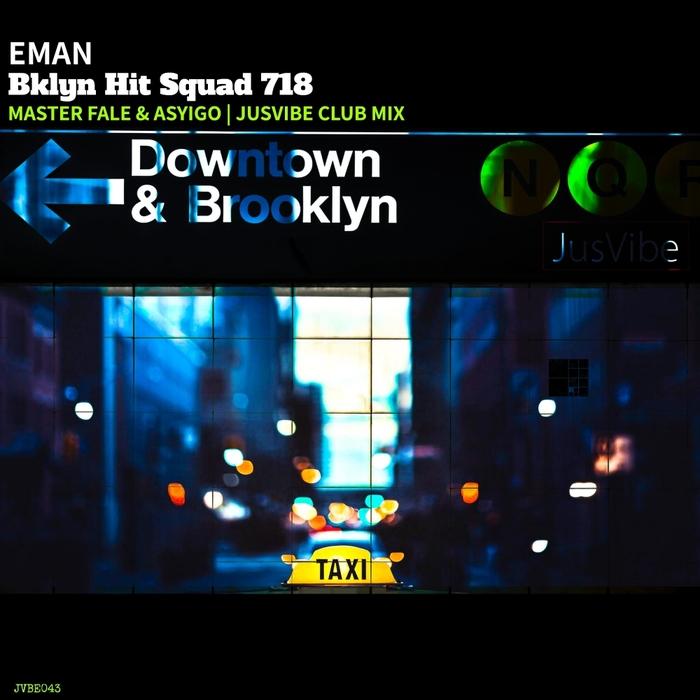 EMAN - Bklyn Hit Squad 718
