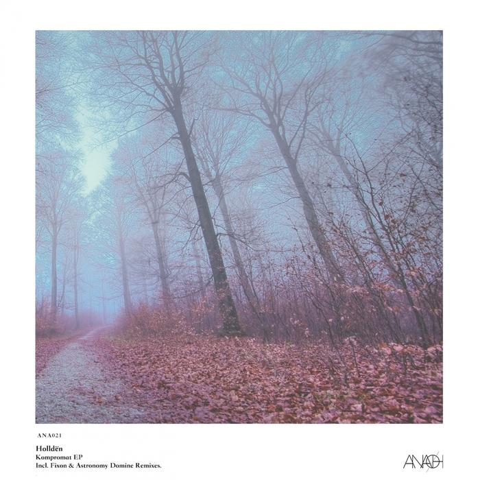 HOLLDEN - Kompromat EP