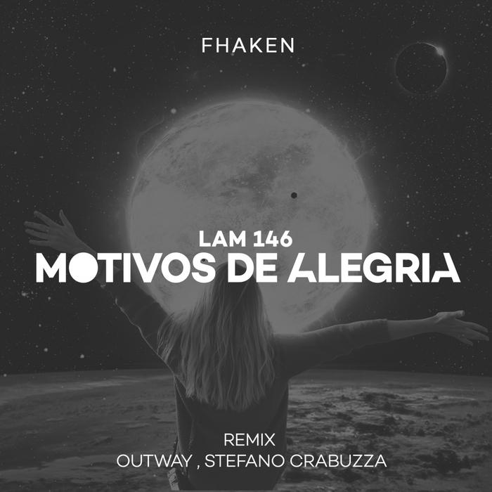 FHAKEN - Motivos De Alegria