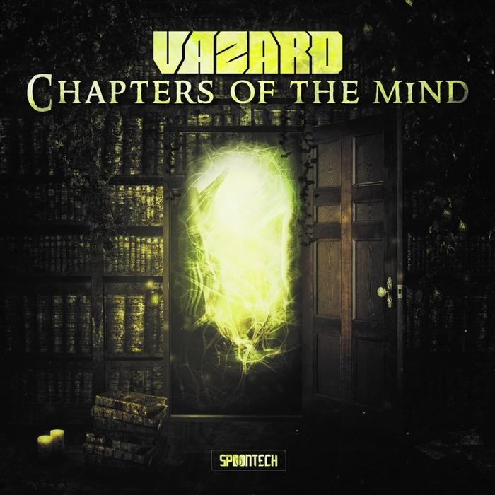 VAZARD - Chapters Of The Mind (Album Edit)