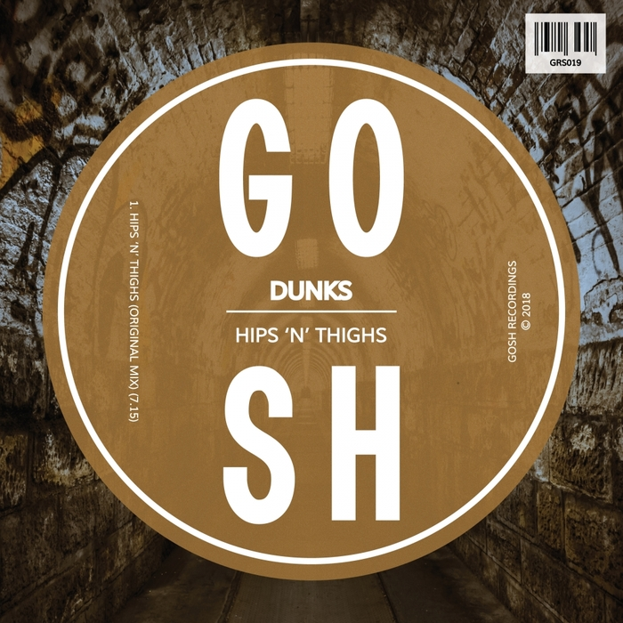 DUNKS - Hips 'N' Thighs