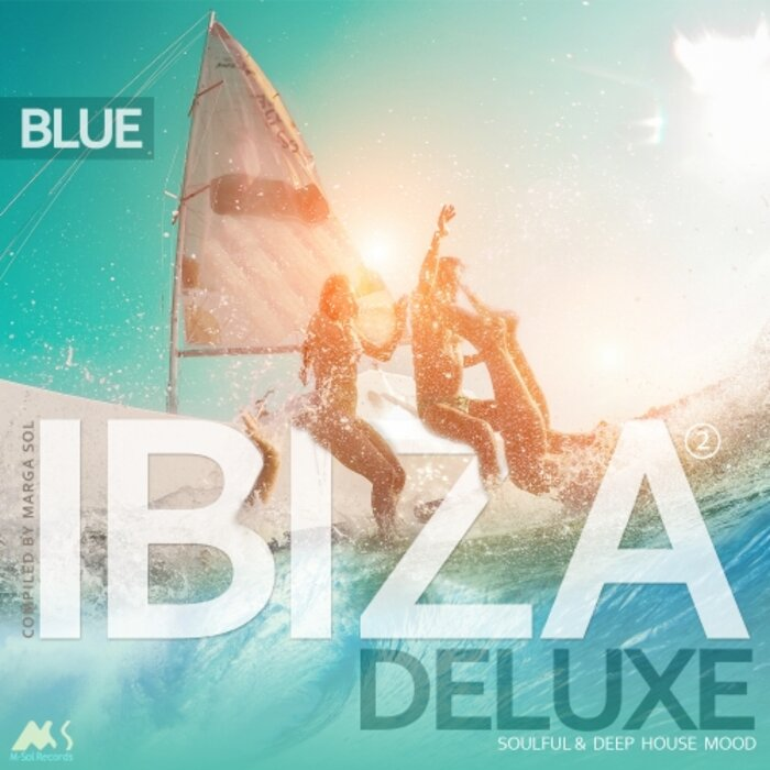 VARIOUS/MARGA SOL - Ibiza Blue Deluxe 2 (Soulful & Deep House Mood) (Compiled By Marga Sol)