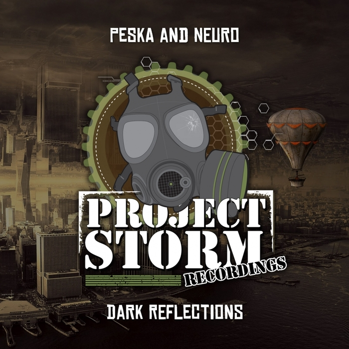 PESKA & NEURO - Dark Reflections